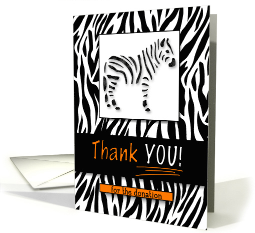 Donation Thank You Zebra Animal Print with Orange Accents card