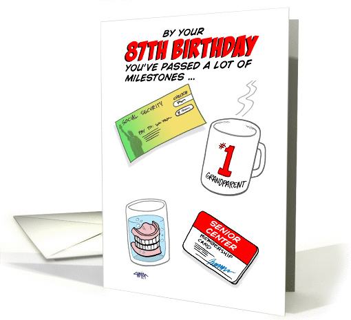 Humorous 87th Birthday Card -Old age milestones. card (1387164)