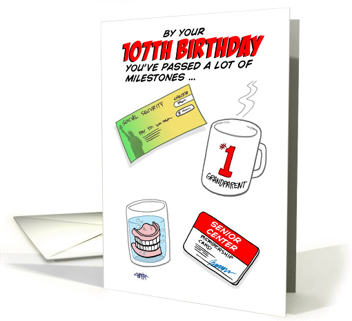 Humorous 107th Birthday Card -Old age milestones. card (1387774)