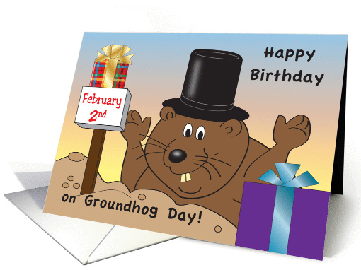 Birthday on Groundhog Day, Feb. 2, presents card (1041273)