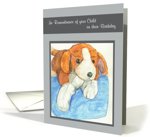 Stuffed Beagle Dog Remembrance of Child on Birthday card (1126278)