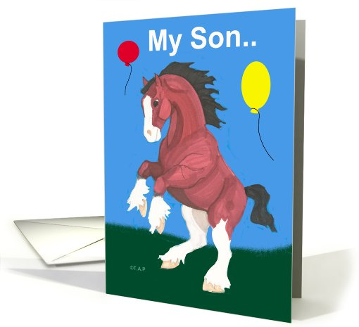 Son Clydesdale Horse Birthday card (604874)