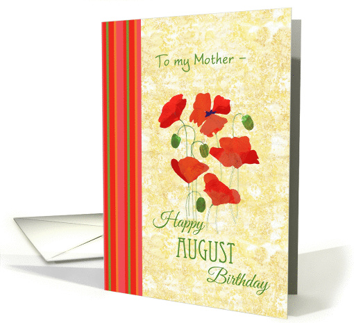 August Birthday Card for Mother, Poppies card (1307530)