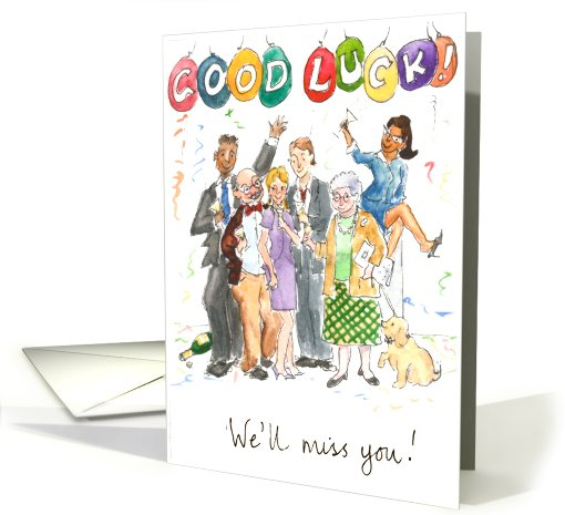 Good Luck - We'll Miss You card (535145)