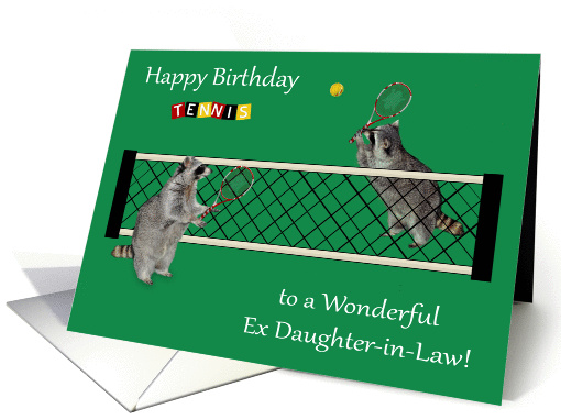 Birthday to Ex Daughter-in-Law, Raccoons playing tennis,... (1293320)