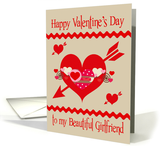 Valentine's Day to Girlfriend, red, white and pink hearts, arrows card