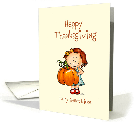 Girl with Big Pumpkin - Happy Thanksgiving to my sweet Niece card