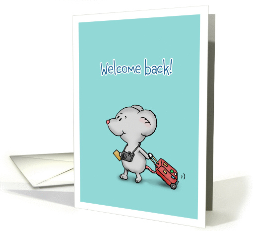 Welcome Back! - Welcome Home - Little Traveler Mouse card (1261138)
