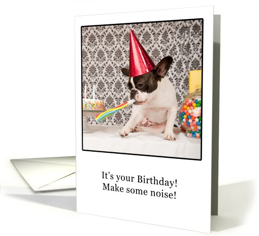 Birthday, French Bulldog Humor card (647397)