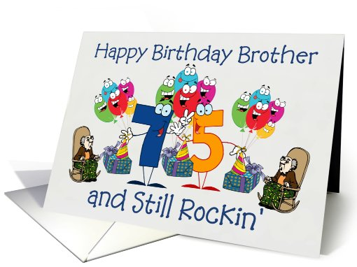 Happy Birthday Brother - 75 and Still Rockin' card (850266)
