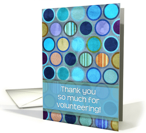 Thank you so much for volunteering! Blue circle geometric... (1094346)