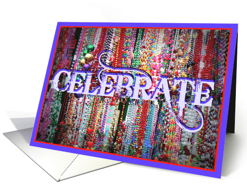 Mardi Gras Baubles and Beads, Celebrate! card (761754)