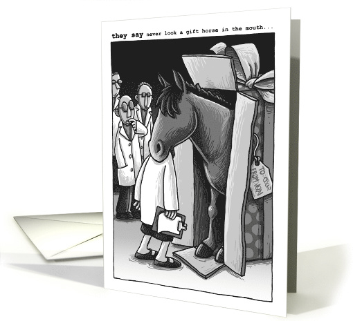 Birthday-they say never look a gift horse in the mouth card (800059)
