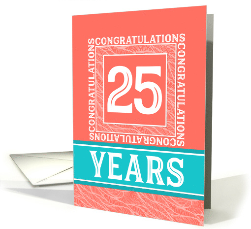 Employee Anniversary 25 Years - Decorative Coral Turquoise card