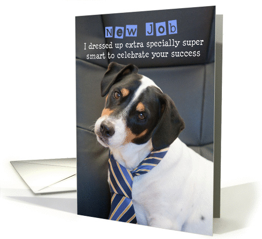 New Job Congratulations Card - Humorous, Dog Wearing Smart Tie card
