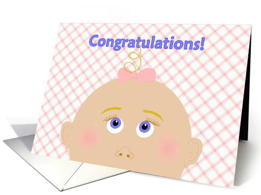 Congratulations For You and Your New Baby Girl! card (854991)