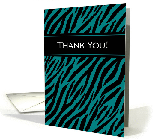 Modern Thank You With Stylish Teal And Black Zebra Print card
