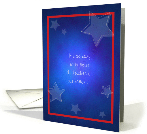 Presidents' Day, Easy to Criticize, Better to Pray card (891525)