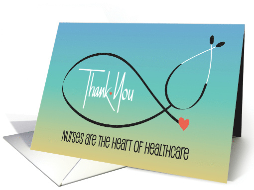 Nurses Day, Stethoscope with Hand lettered Nursing Qualities card