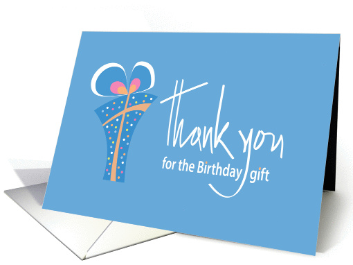 Thank you for the Birthday Gift, Colorful Gift and Handlettering card