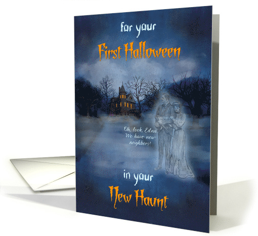 First Halloween in New Home - Haunted House and Ghosts card (1448110)
