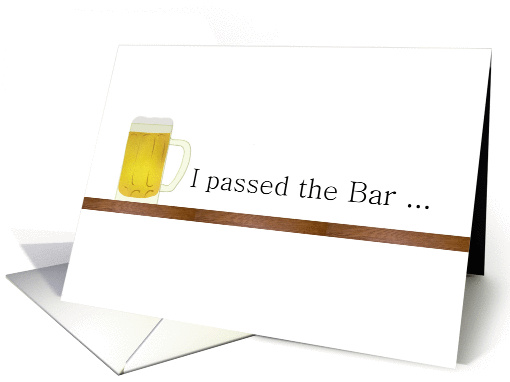 Passed bar exam announcement, a glass of beer on the bar card