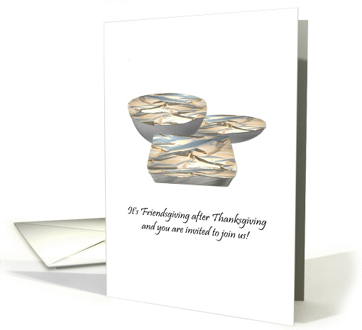 Invitation to a Friendsgiving dinner, yummy leftovers card (1340164)