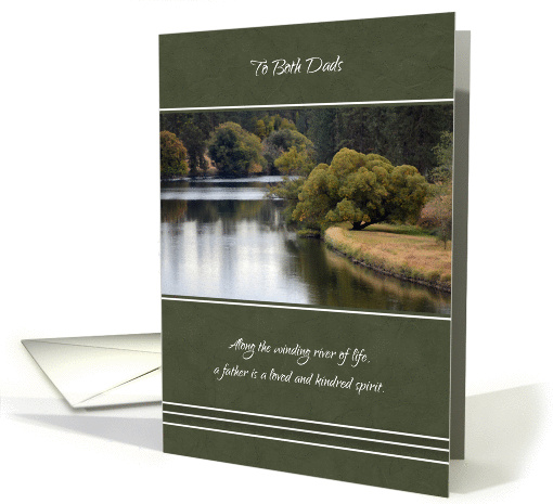 Happy Father's Day to Both Dads ~ Winding River Reflections card