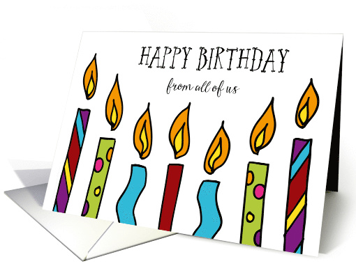 Happy Birthday From All of Us Whimsical Candles card (1333054)