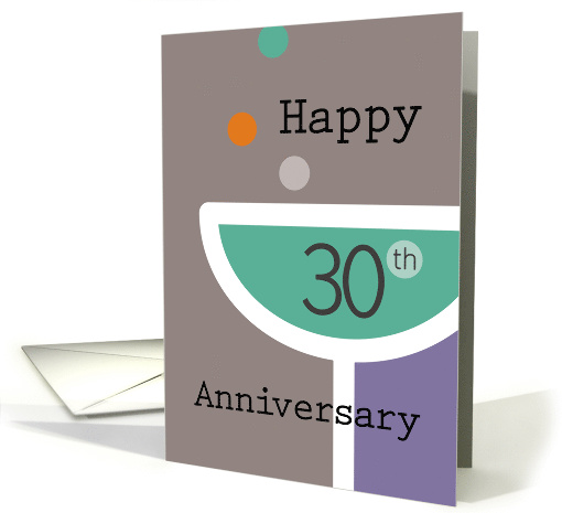 Happy 30th Anniversary Champagne Glass card (1482758)