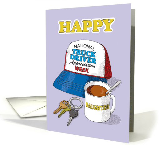 Daughter National Truck Driver Appreciation Week Trucker Hat card