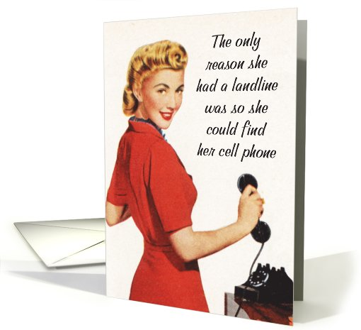 Landline Find Cellphone Birthday card (1089970)