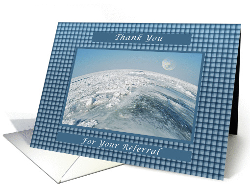 Thank You, for Your Referral, View of Earth card (1317472)