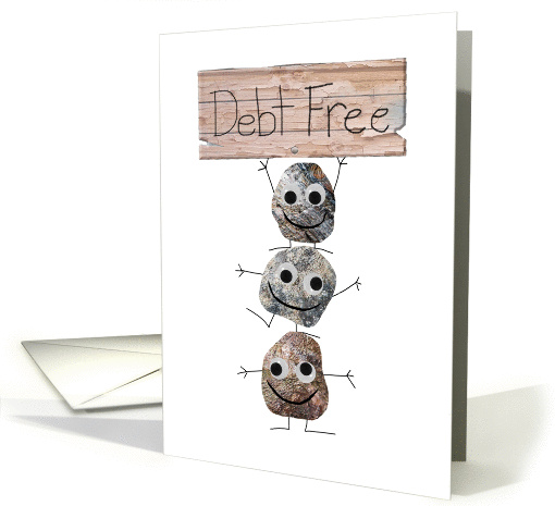 Congratulations on Being Debt Free, you rock card (1436042)