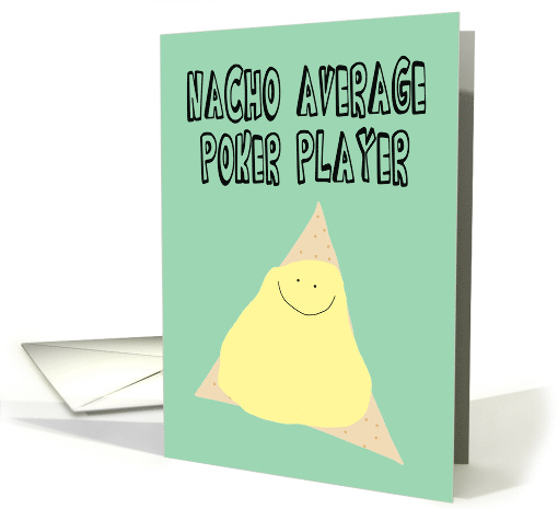 Humorous Birthday for a Poker Player card (1480740)