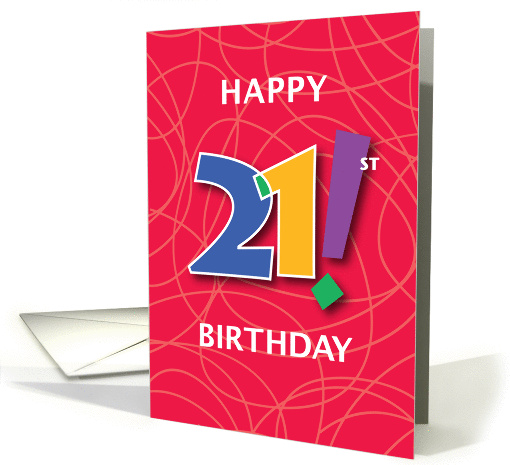 21st Birthday, Bright Bold Numbers with String Background card