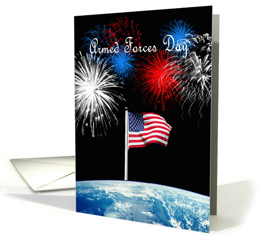 Armed Forces Day - American Flag, Earth, Fireworks card (1071575)