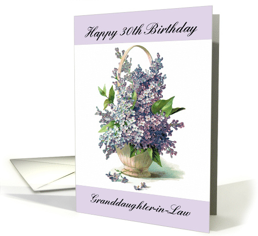 Granddaughter in Law 30th Birthday Purple Lilac Bouquet card (1046449)