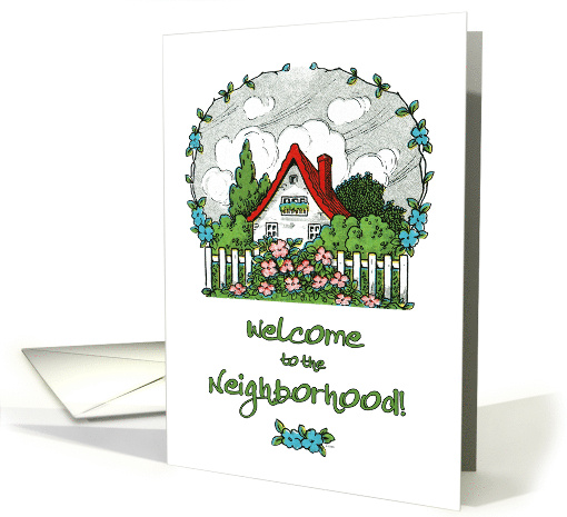 Welcome to the Neighborhood! Quaint House with Flowers card (1131064)