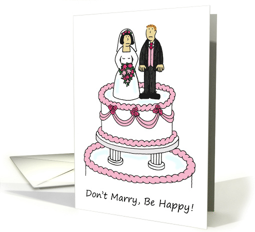 Don't Marry, Be Happy Divorce card (1078182)