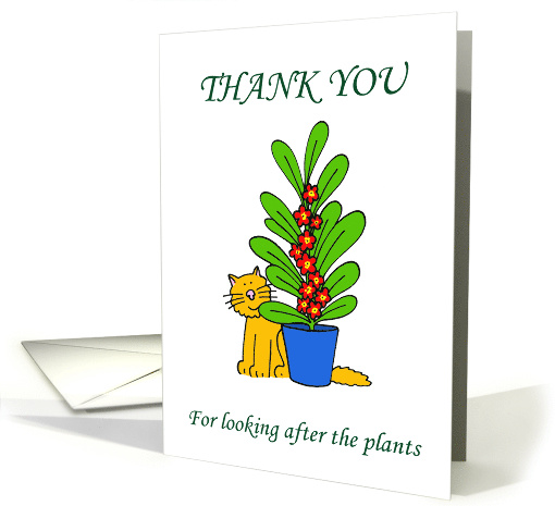 Thank You for Looking After the Plants, with Cartoon Ginger Cat. card