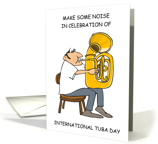 International Tuba Day humor, May card (1504910)