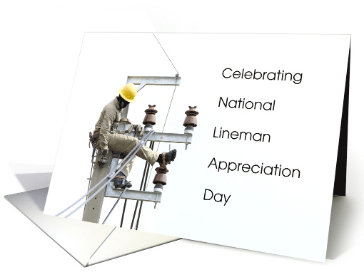 National Lineman Appreciation Day April card (1521866)