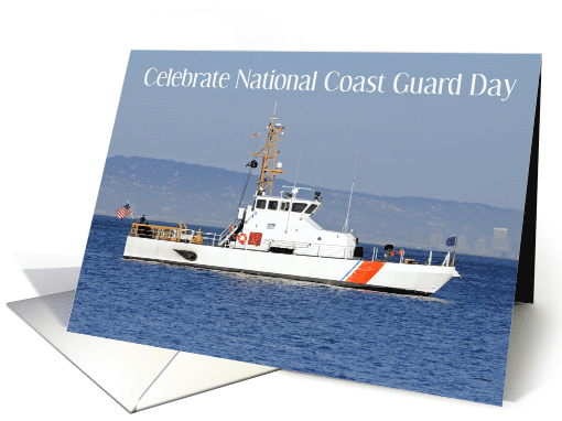 National Coast Guard Day, August 4th. card (1577850)