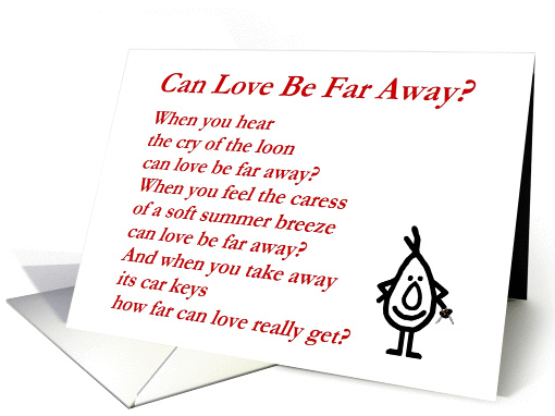 Can Love Be Far Away? - A funny/quirky Valentine Poem card (1162040)