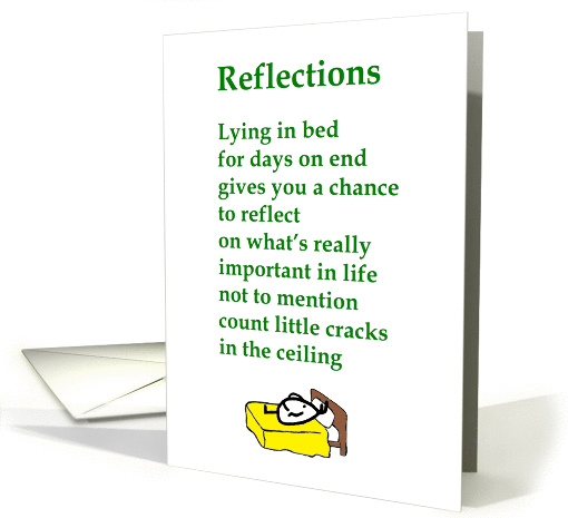 Reflections - a funny Get Well Poem card (1215796)