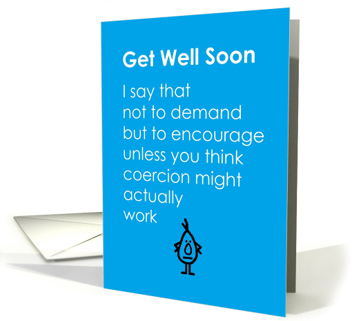 Get Well Soon - A Funny Get Well Soon Poem card (1538876)