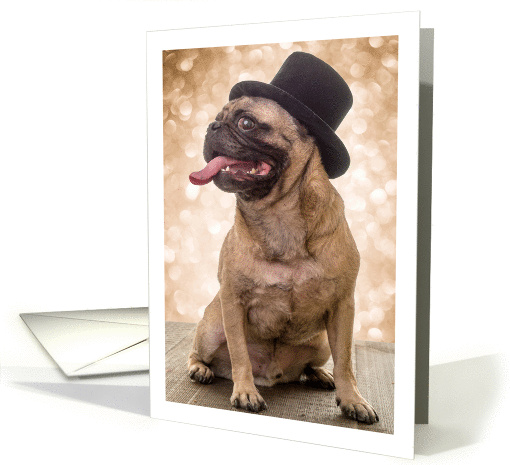 Happy New Years Party Invitation Handsome Pug in Top Hat card