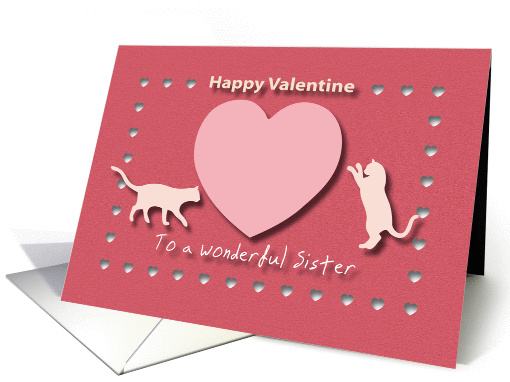 Cats Hearts Wonderful Sister Red and Pink Happy Valentine card