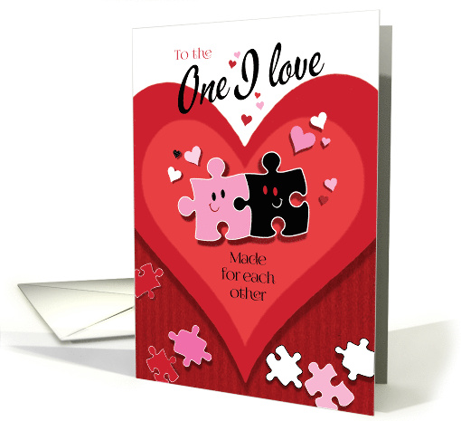 Valentine's Day, One I Love, Made For Each Other, Jigsaw Pieces card